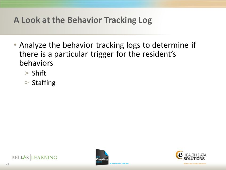 A Look at the Behavior Tracking Log