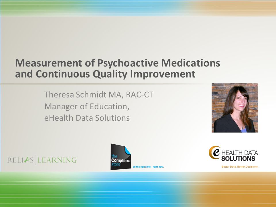 Measurement of Psychoactive Medications and Continuous Quality Improvement
