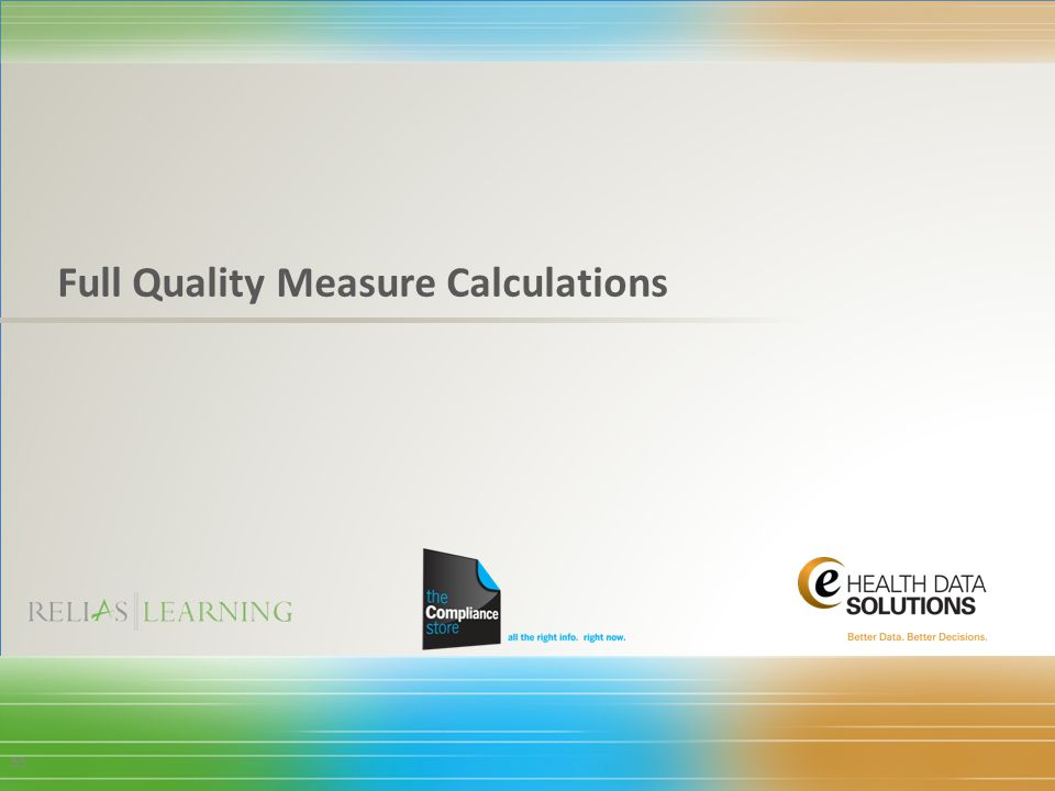 Full Quality Measure Calculations