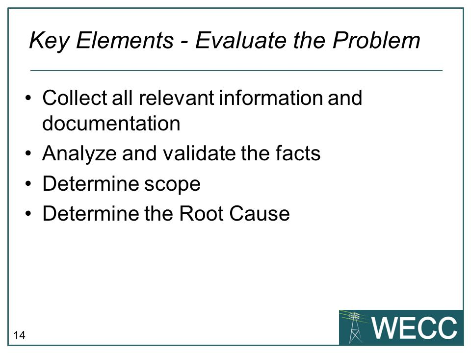 Key Elements - Evaluate the Problem