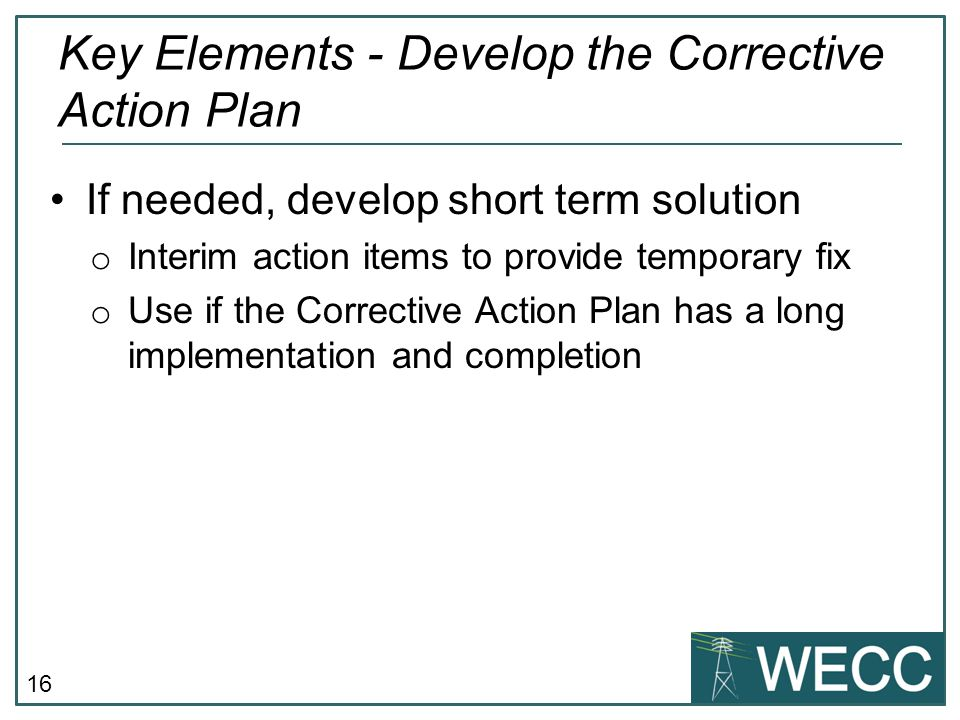 Key Elements - Develop the Corrective Action Plan