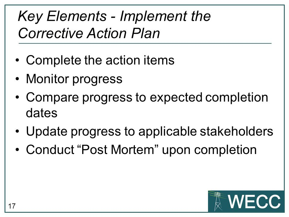 Key Elements - Implement the Corrective Action Plan