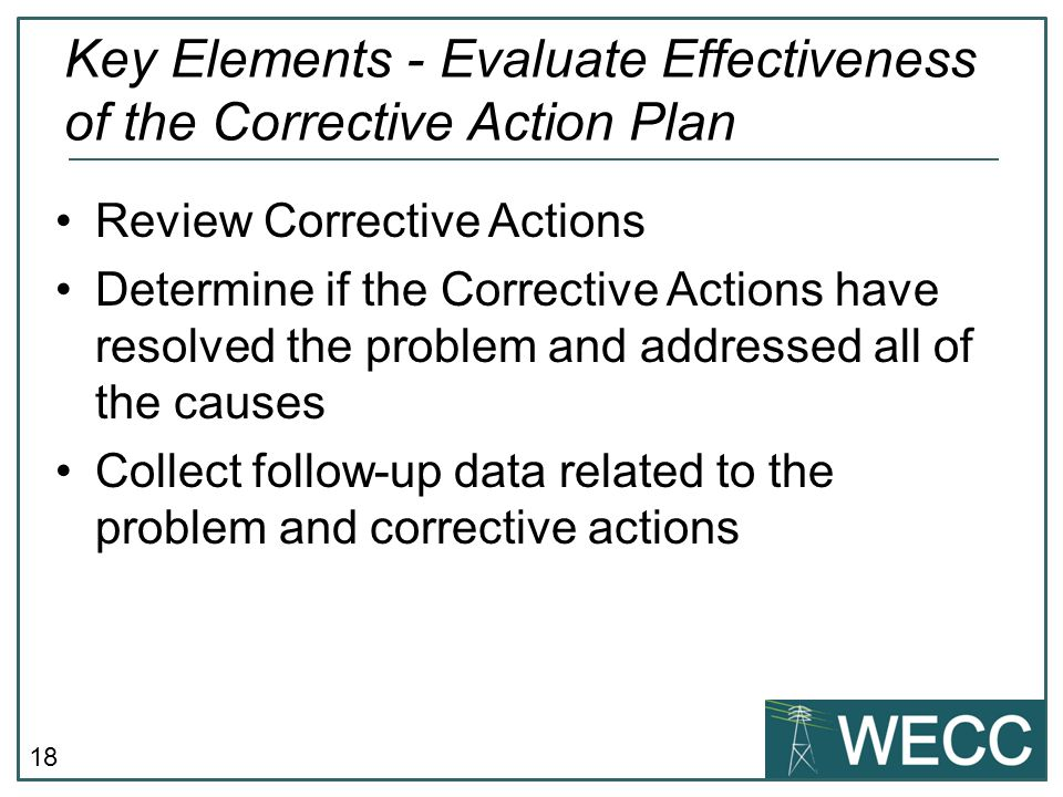 Key Elements - Evaluate Effectiveness of the Corrective Action Plan