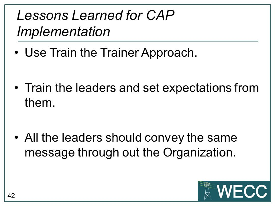 Lessons Learned for CAP Implementation