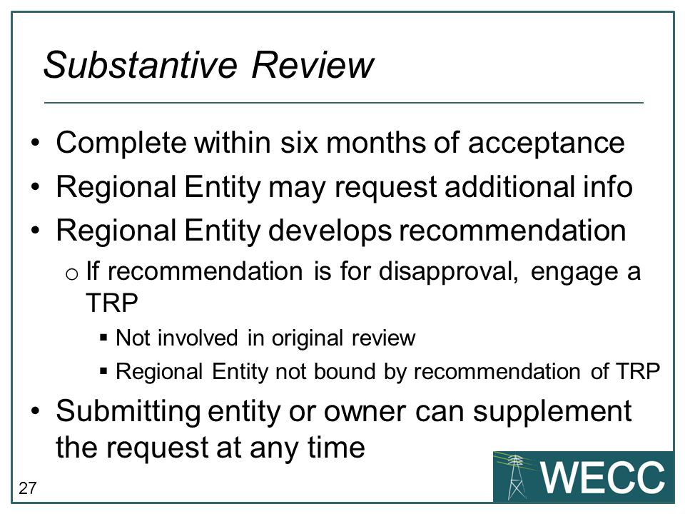 Substantive Review Complete within six months of acceptance