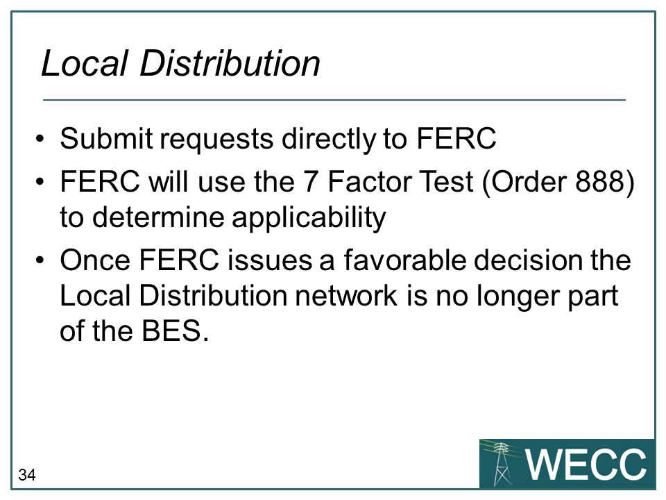 Local Distribution Submit requests directly to FERC