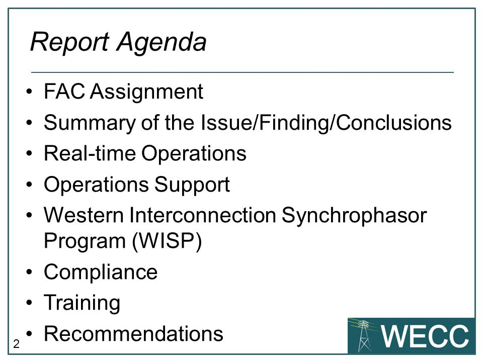 Report Agenda FAC Assignment Summary of the Issue/Finding/Conclusions