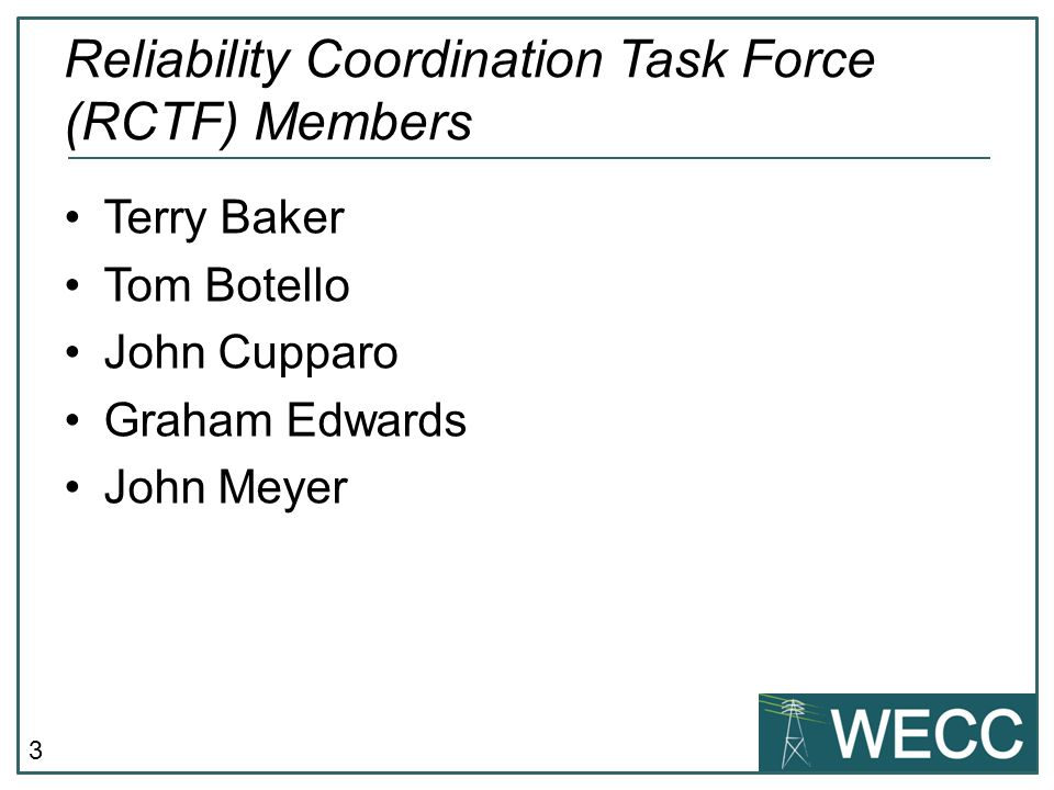 Reliability Coordination Task Force (RCTF) Members