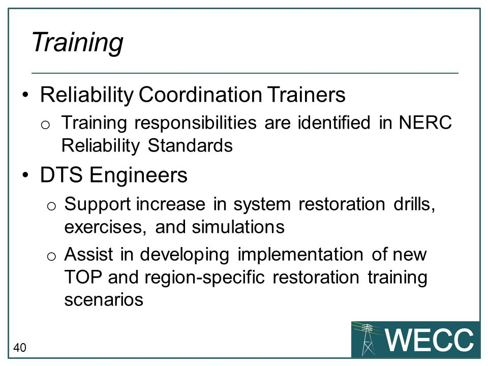 Training Reliability Coordination Trainers DTS Engineers