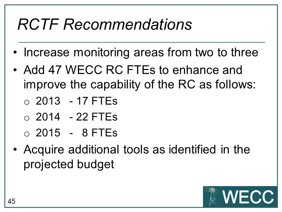 RCTF Recommendations Increase monitoring areas from two to three