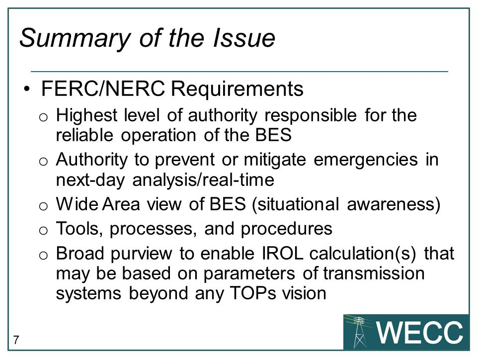 Summary of the Issue FERC/NERC Requirements