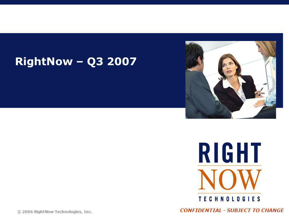 RightNow – Q3 2007