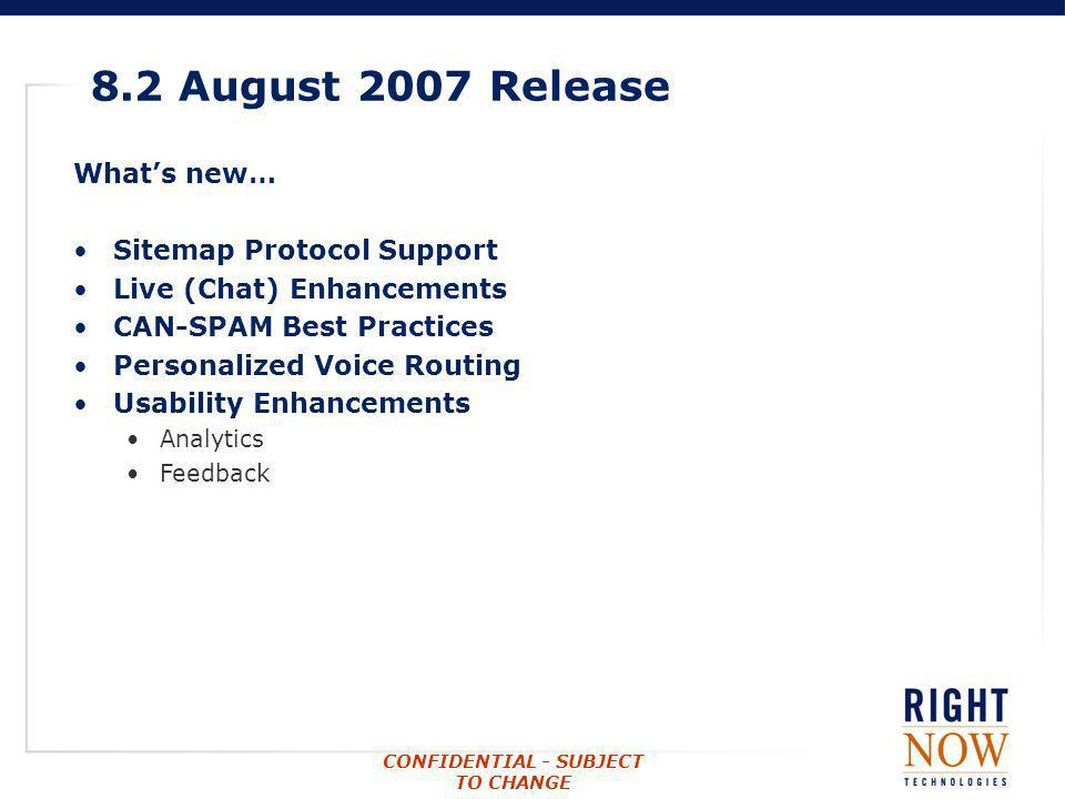 8.2 August 2007 Release What's new… Sitemap Protocol Support