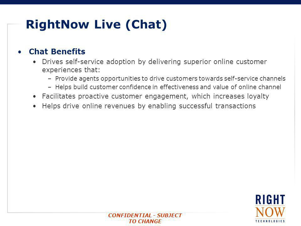 RightNow Live (Chat) Chat Benefits