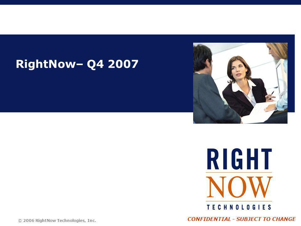 RightNow– Q4 2007