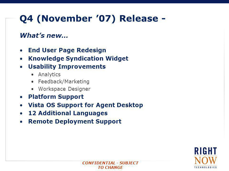 Q4 (November '07) Release -