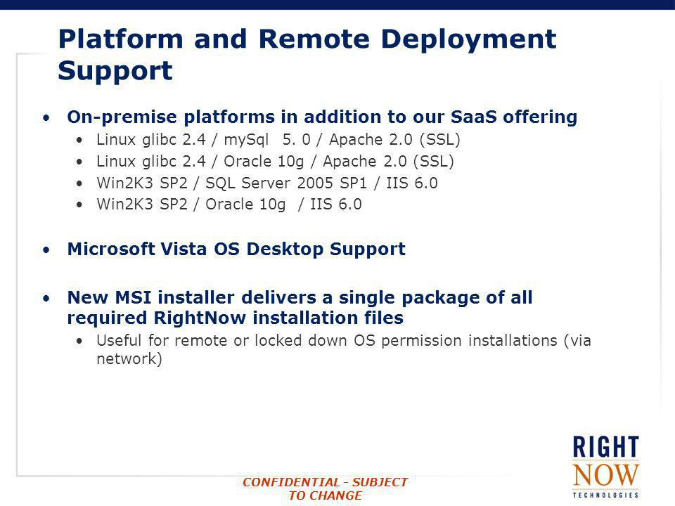 Platform and Remote Deployment Support