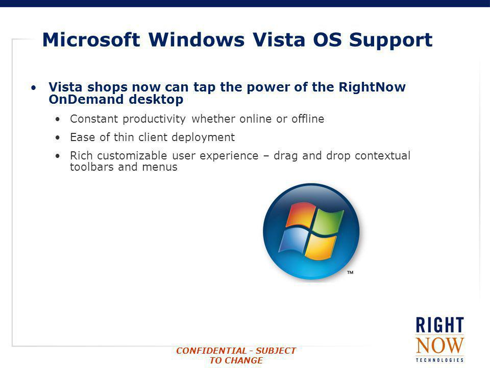 Microsoft Windows Vista OS Support