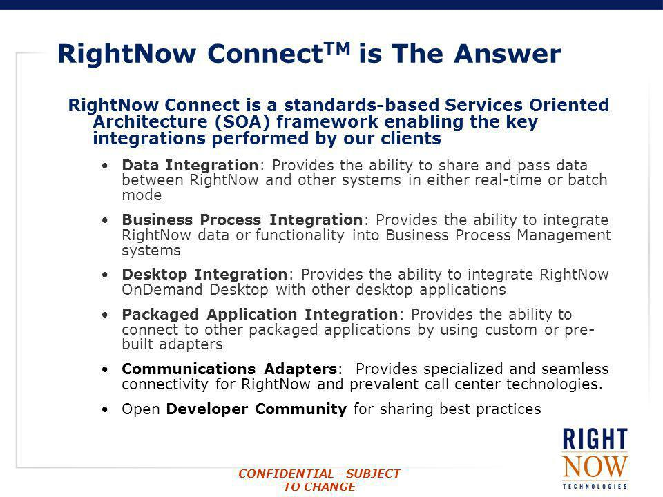 RightNow ConnectTM is The Answer
