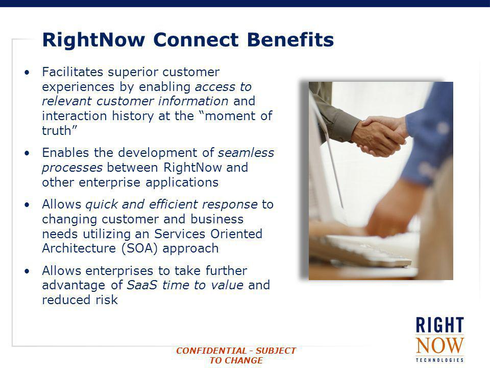 RightNow Connect Benefits