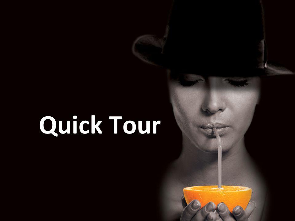 Quick Tour