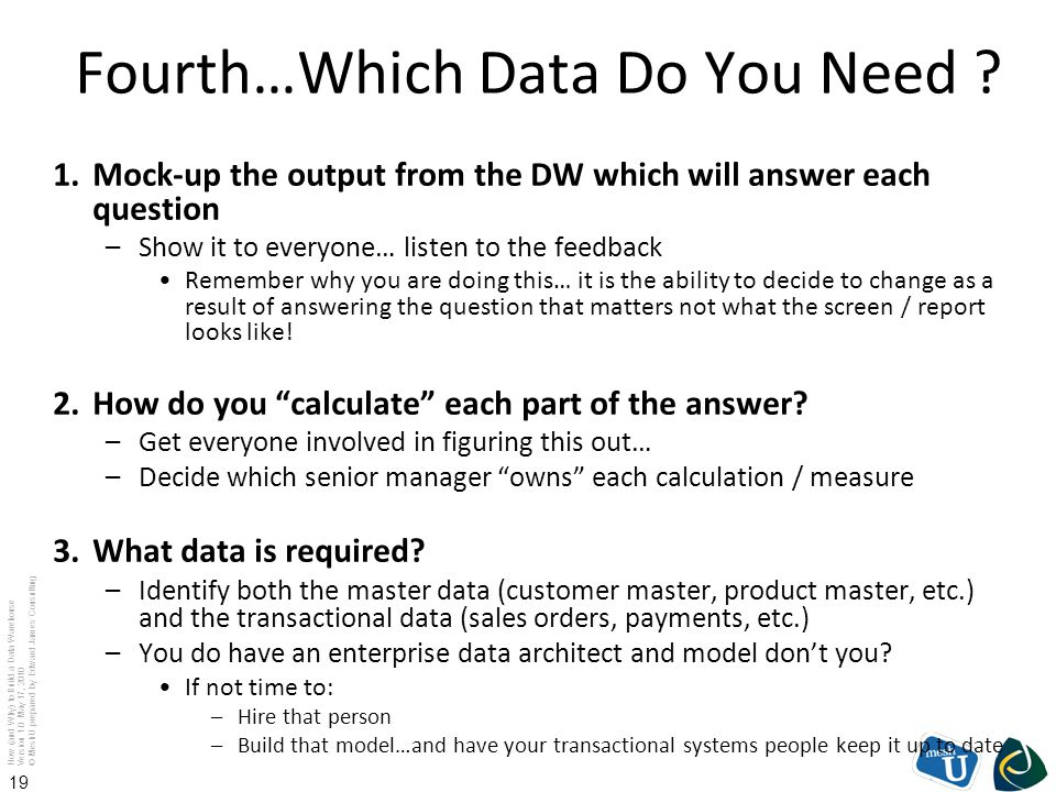 Fourth…Which Data Do You Need