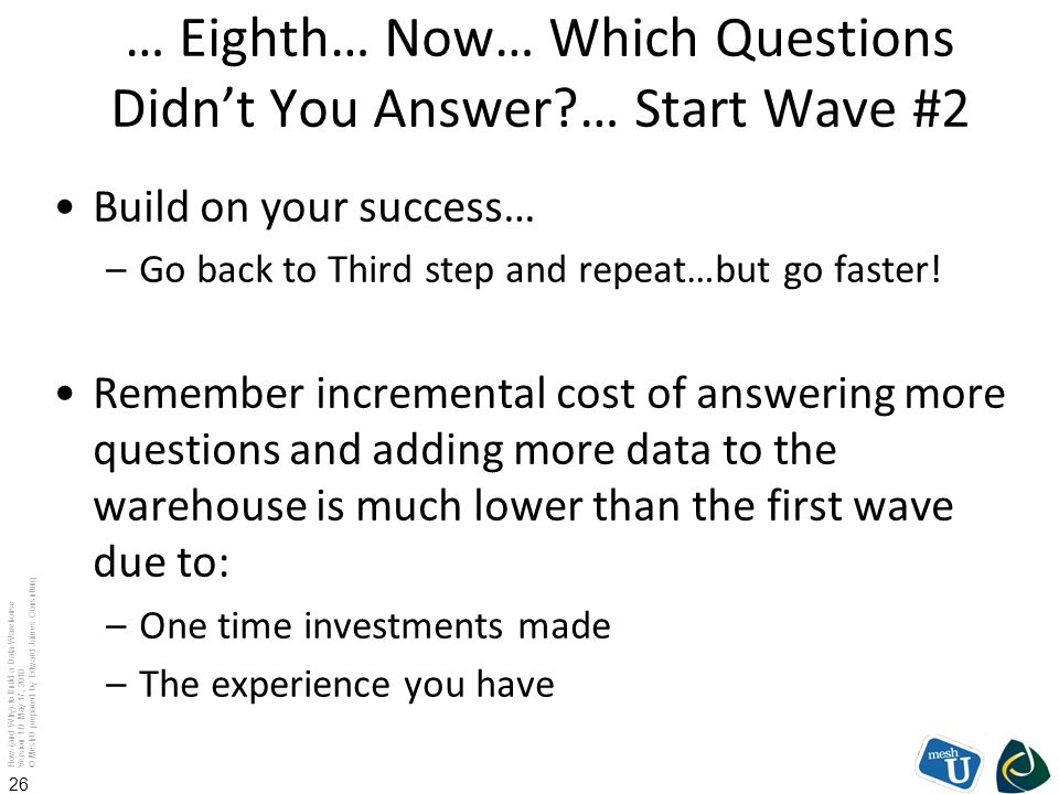 … Eighth… Now… Which Questions Didn't You Answer … Start Wave #2