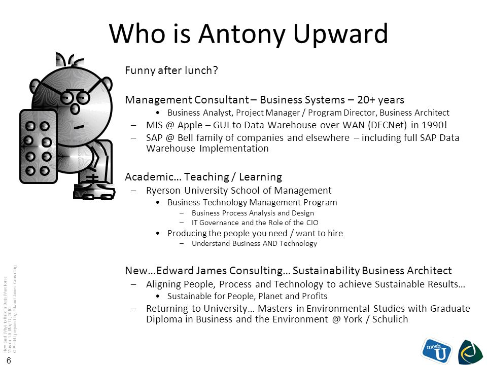 Who is Antony Upward Funny after lunch