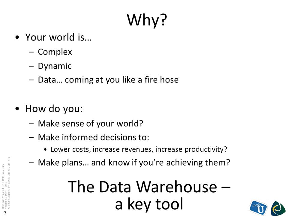 The Data Warehouse – a key tool
