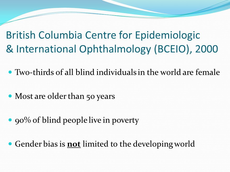 British Columbia Centre for Epidemiologic & International Ophthalmology (BCEIO), 2000