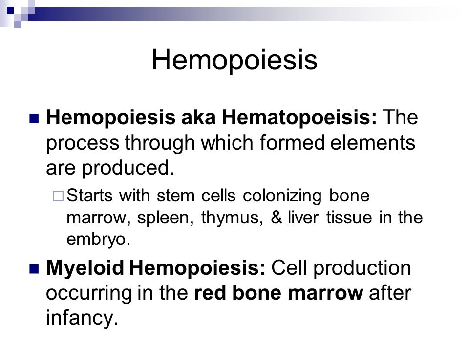 Hemopoiesis Hemopoiesis aka Hematopoeisis: The process through which formed elements are produced.