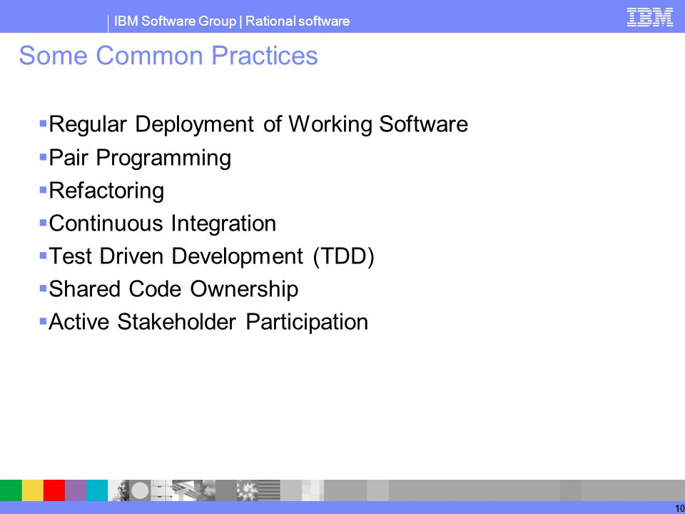 Some Common Practices Regular Deployment of Working Software
