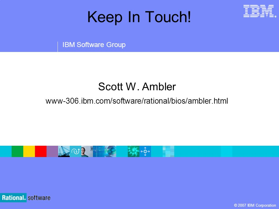Scott W. Ambler www-306.ibm.com/software/rational/bios/ambler.html