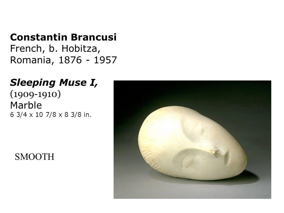 Constantin Brancusi French, b