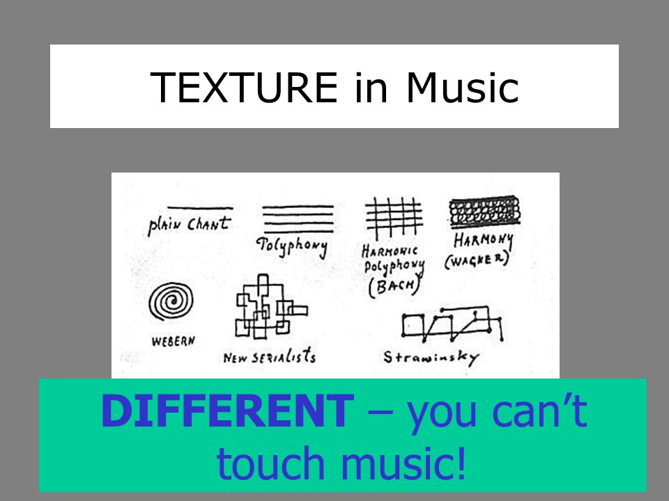 DIFFERENT – you can't touch music!