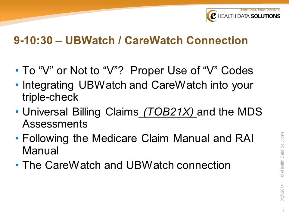 9-10:30 – UBWatch / CareWatch Connection