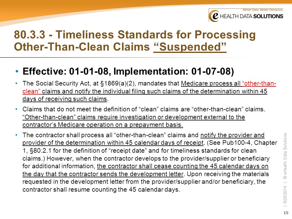 80.3.3 - Timeliness Standards for Processing Other-Than-Clean Claims Suspended