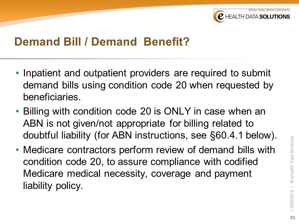 Demand Bill / Demand Benefit
