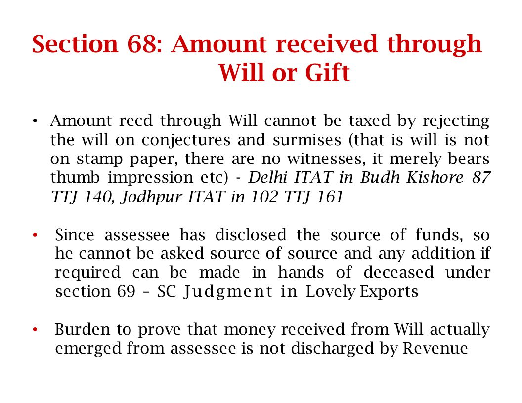 Section 68: Amount received through Will or Gift