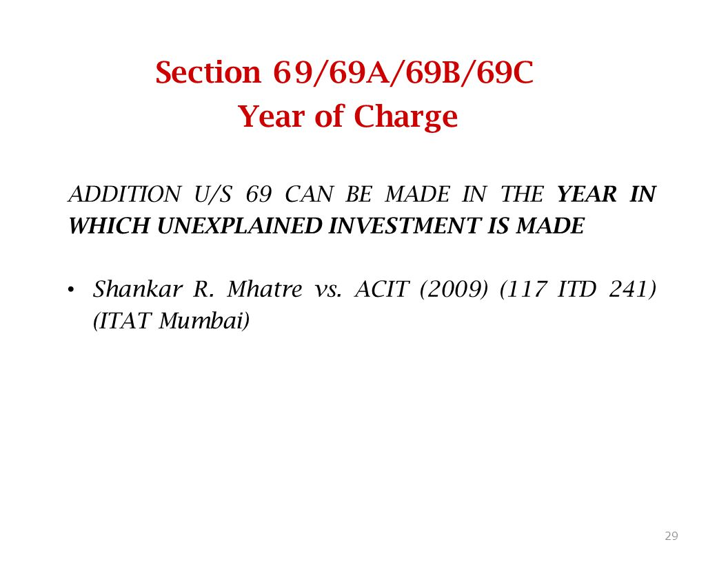 Section 69/69A/69B/69C Year of Charge