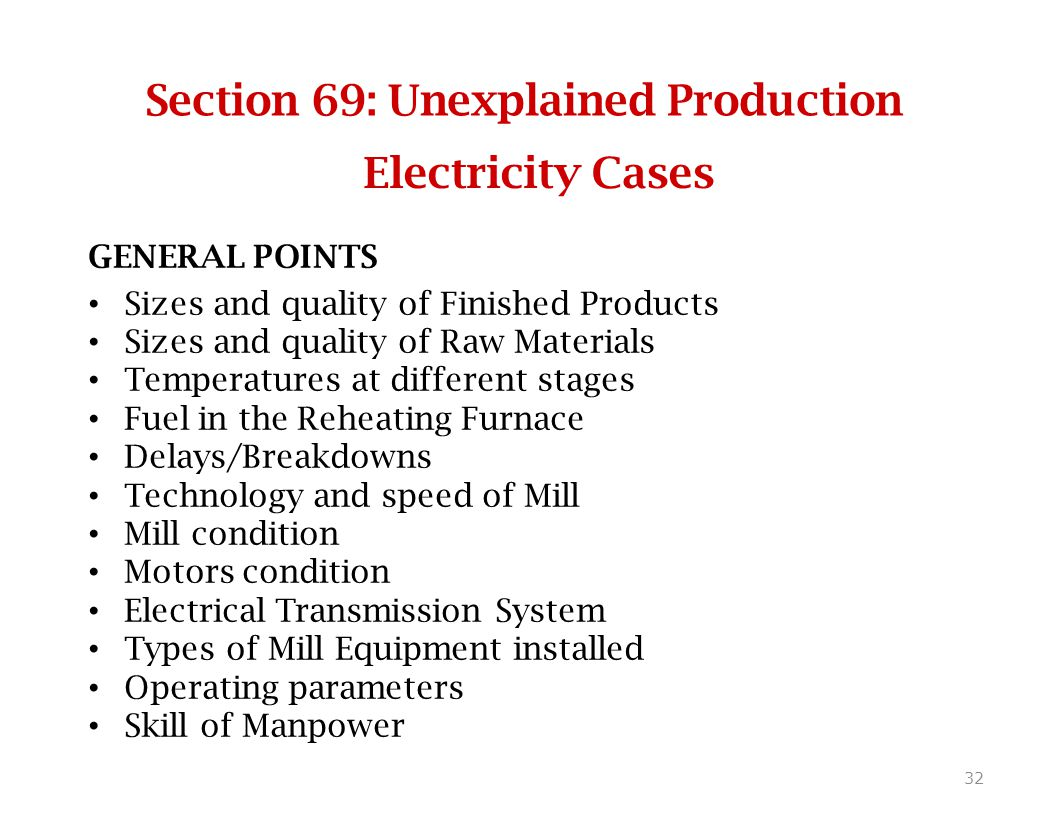 Section 69: Unexplained Production