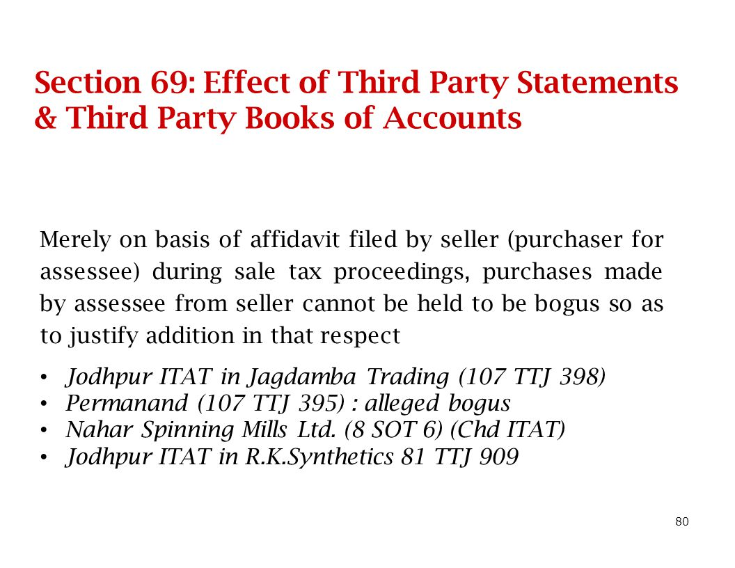 Section 69: Effect of Third Party Statements & Third Party Books of Accounts