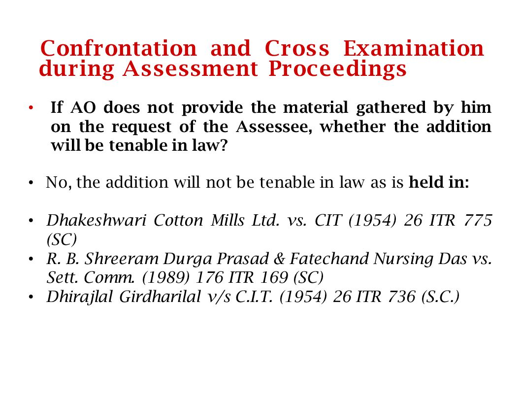 Confrontation and Cross Examination during Assessment Proceedings