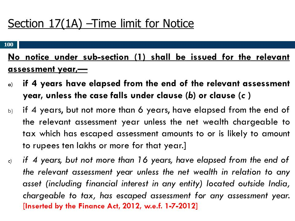 Section 17(1A) –Time limit for Notice