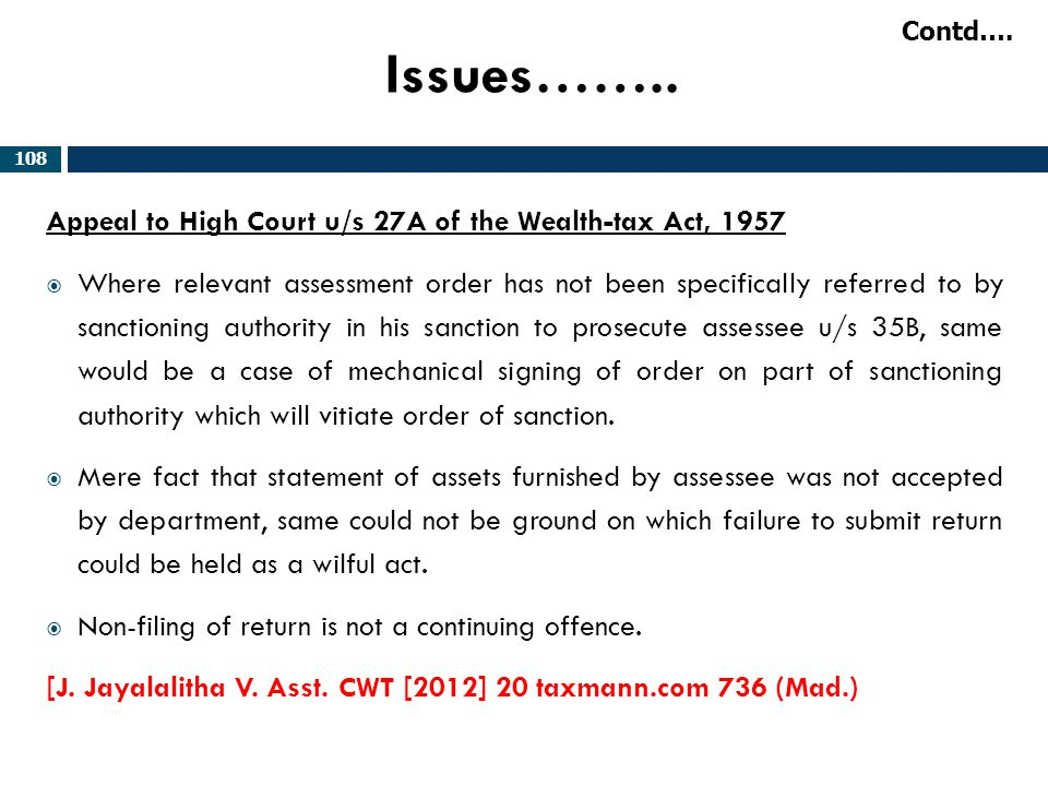 Issues…….. Appeal to High Court u/s 27A of the Wealth-tax Act, 1957