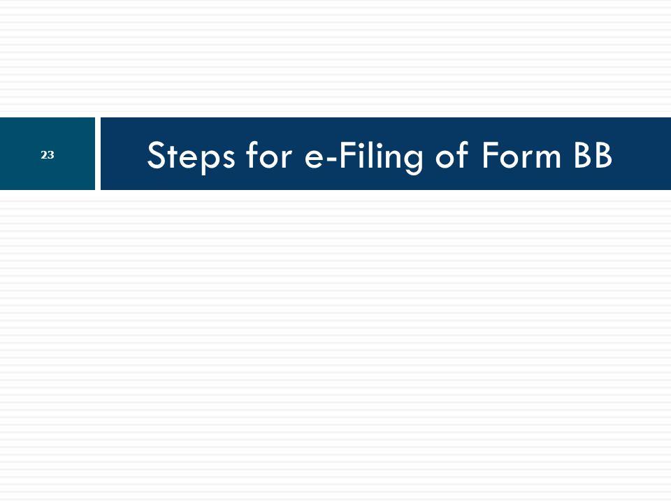 Steps for e-Filing of Form BB