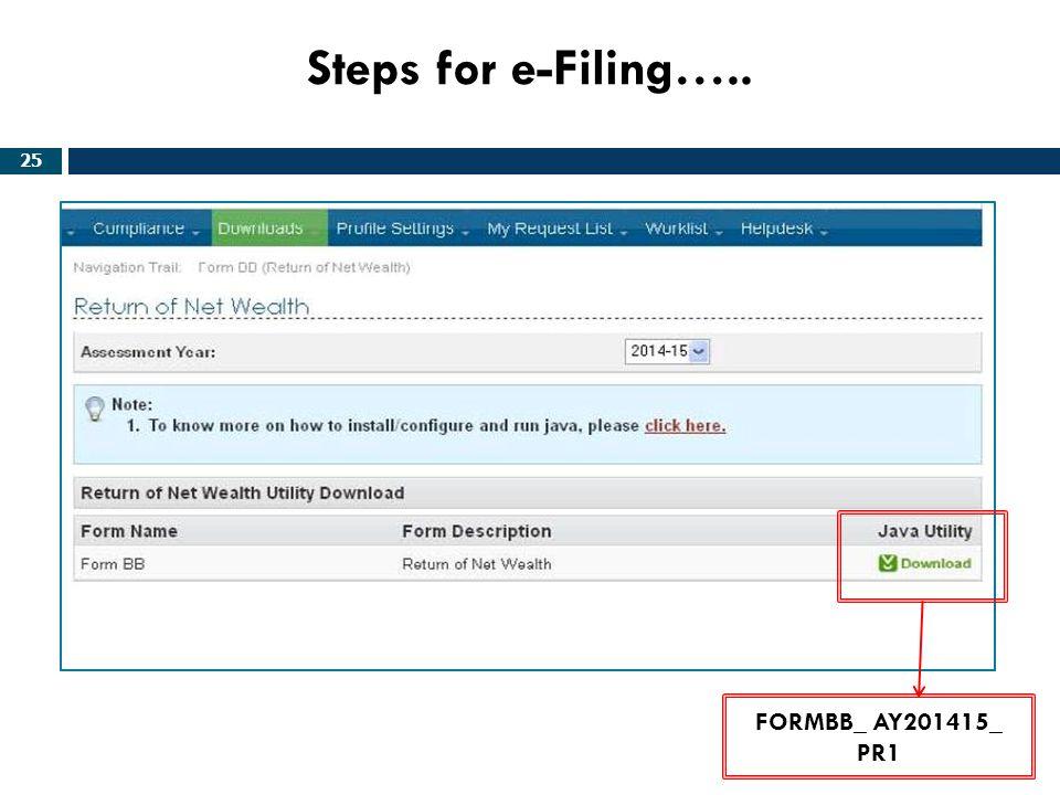Steps for e-Filing….. FORMBB_ AY201415_ PR1