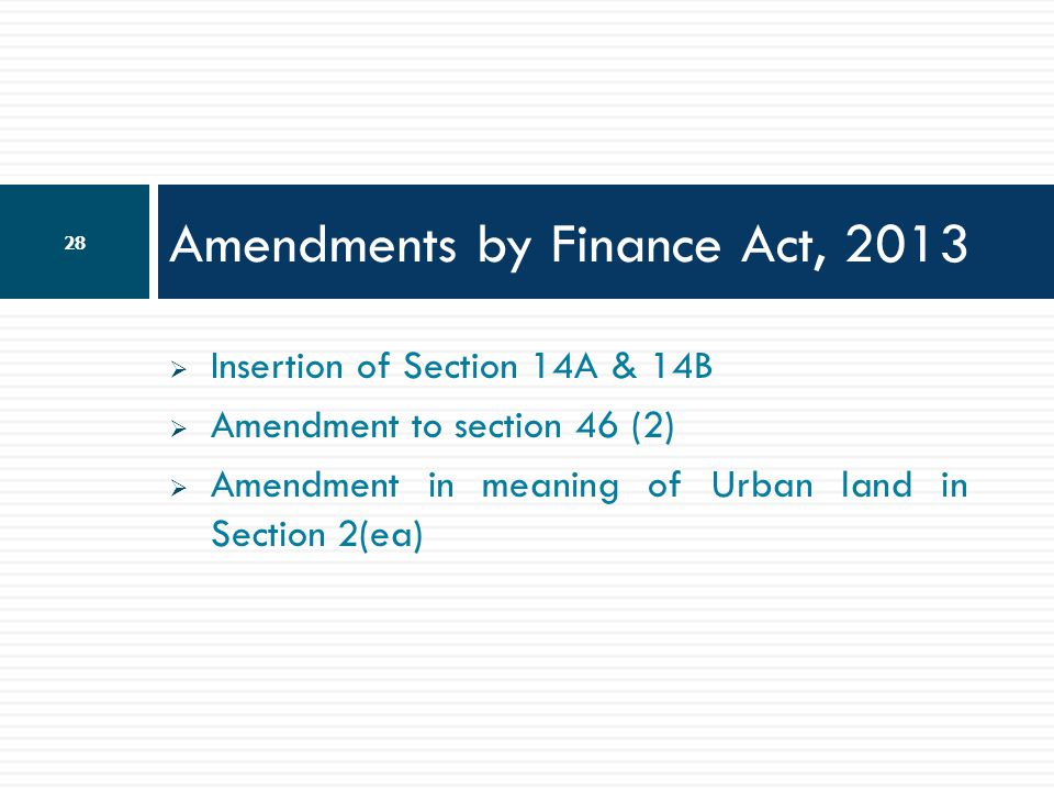 Amendments by Finance Act, 2013