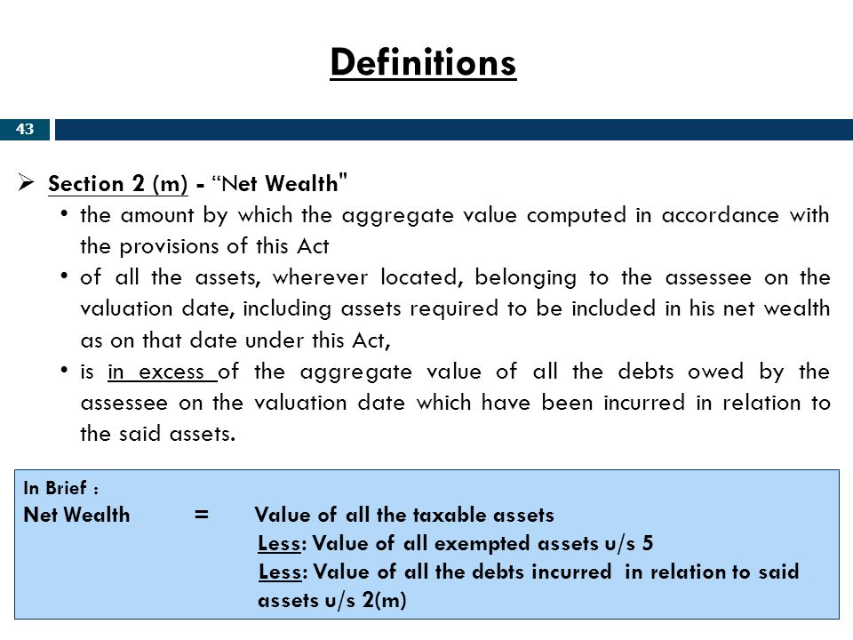 Definitions Section 2 (m) - Net Wealth