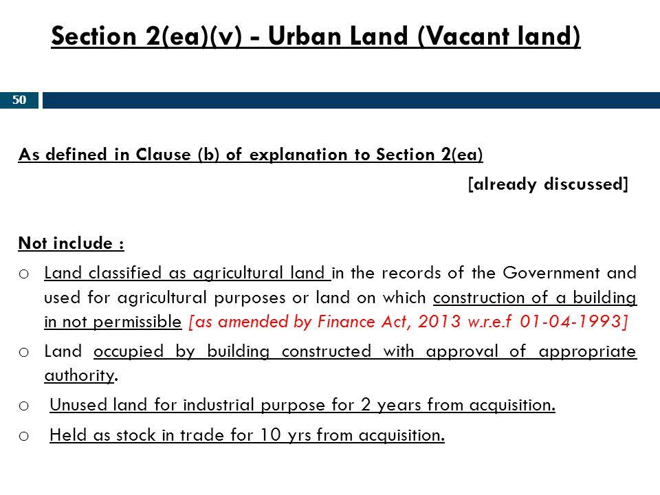 Section 2(ea)(v) - Urban Land (Vacant land)